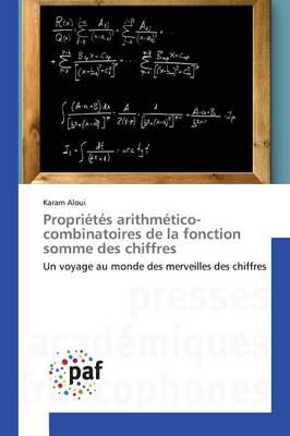 Propri�t�s Arithm�tico-Combinatoires de la Fonction Somme Des Chiffres - Omn.Pres.Franc. (Paperback)