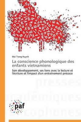 La Conscience Phonologique Des Enfants Vietnamiens - Omn.Pres.Franc. (Paperback)