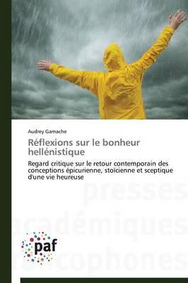 R�flexions Sur Le Bonheur Hell�nistique - Omn.Pres.Franc. (Paperback)