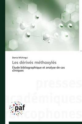 Les D�riv�s M�thoxyl�s - Omn.Pres.Franc. (Paperback)