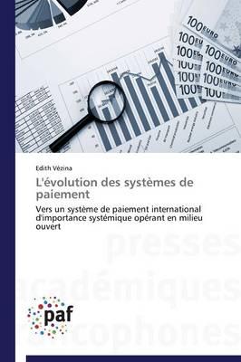 L'Evolution Des Systemes de Paiement - Omn.Pres.Franc. (Paperback)