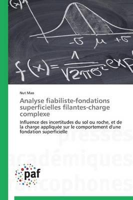 Analyse Fiabiliste-Fondations Superficielles Filantes-Charge Complexe - Omn.Pres.Franc. (Paperback)