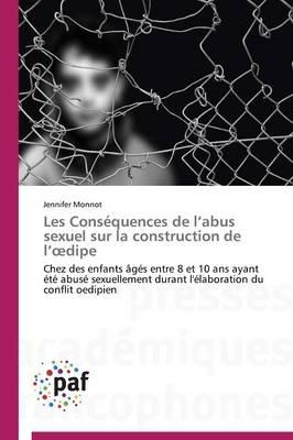Les Cons�quences de L Abus Sexuel Sur La Construction de L Dipe - Omn.Pres.Franc. (Paperback)