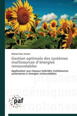 Gestion Optimale Des Syst�mes Multisources D �nergies Renouvelables - Omn.Pres.Franc. (Paperback)