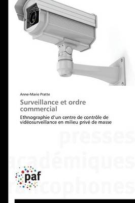 Surveillance Et Ordre Commercial - Omn.Pres.Franc. (Paperback)