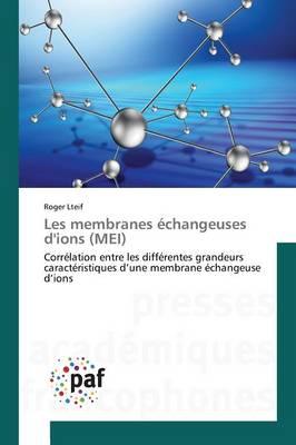 Les Membranes �changeuses d'Ions (Mei) - Omn.Pres.Franc. (Paperback)