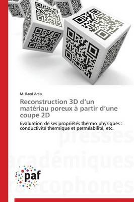 Reconstruction 3D D Un Mat�riau Poreux � Partir D Une Coupe 2D - Omn.Pres.Franc. (Paperback)
