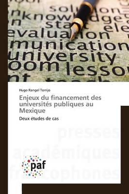 Enjeux Du Financement Des Universites Publiques Au Mexique - Omn.Pres.Franc. (Paperback)