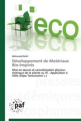 Developpement de Materiaux Bio-Inspires - Omn.Pres.Franc. (Paperback)