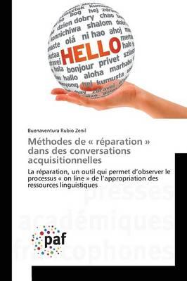 M�thodes de R�paration Dans Des Conversations Acquisitionnelles - Omn.Pres.Franc. (Paperback)