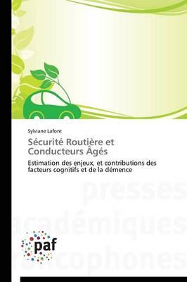 S�curit� Routi�re Et Conducteurs �g�s - Omn.Pres.Franc. (Paperback)