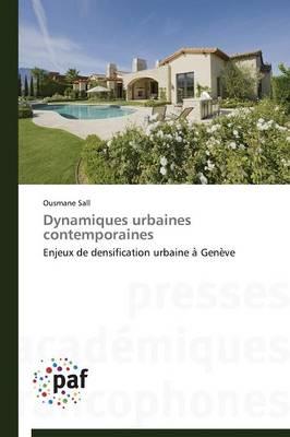 Dynamiques Urbaines Contemporaines - Omn.Pres.Franc. (Paperback)