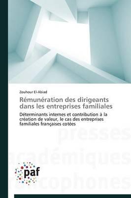 R�mun�ration Des Dirigeants Dans Les Entreprises Familiales - Omn.Pres.Franc. (Paperback)