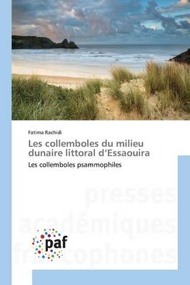 Les Collemboles Du Milieu Dunaire Littoral d'Essaouira - Omn.Pres.Franc. (Paperback)