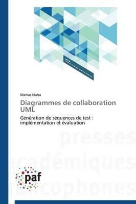 Diagrammes de Collaboration UML - Omn.Pres.Franc. (Paperback)