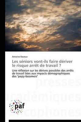 Les S�niors Vont-Ils Faire D�river Le Risque Arr�t de Travail ? - Omn.Pres.Franc. (Paperback)