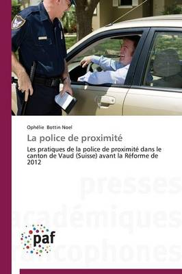 La Police de Proximit� - Omn.Pres.Franc. (Paperback)