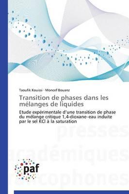 Transition de Phases Dans Les M�langes de Liquides - Omn.Pres.Franc. (Paperback)