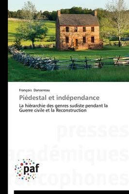 Pi�destal Et Ind�pendance - Omn.Pres.Franc. (Paperback)