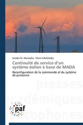 Continuit� de Service D Un Syst�me �olien � Base de Mada - Omn.Pres.Franc. (Paperback)