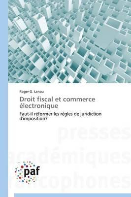 Droit Fiscal Et Commerce lectronique - Omn.Pres.Franc. (Paperback)