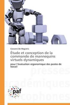 tude Et Conception de la Commande de Mannequins Virtuels Dynamiques - Omn.Pres.Franc. (Paperback)