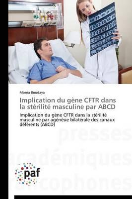 Implication Du G�ne Cftr Dans La St�rilit� Masculine Par ABCD - Omn.Pres.Franc. (Paperback)