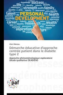 D�marche �ducative d'Approche Centr�e Patient Dans Le Diab�te Type 2 - Omn.Pres.Franc. (Paperback)