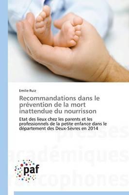 Recommandations Dans Le Prevention de la Mort Inattendue Du Nourrisson - Omn.Pres.Franc. (Paperback)