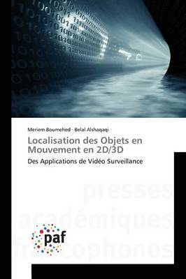 Localisation Des Objets En Mouvement En 2d/3D - Omn.Pres.Franc. (Paperback)