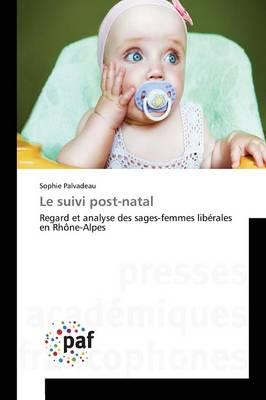 Le Suivi Post-Natal - Omn.Pres.Franc. (Paperback)