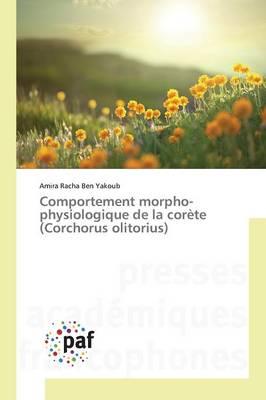 Comportement Morpho-Physiologique de la Corete (Corchorus Olitorius) - Omn.Pres.Franc. (Paperback)