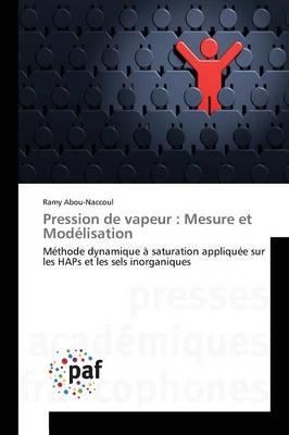 Pression de Vapeur: Mesure Et Modelisation - Omn.Pres.Franc. (Paperback)