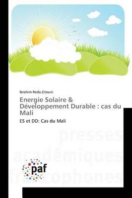 Energie Solaire Developpement Durable: Cas Du Mali - Omn.Pres.Franc. (Paperback)