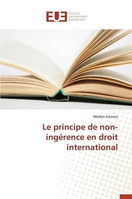 Le Principe de Non-Ing�rence En Droit International - Omn.Univ.Europ. (Paperback)