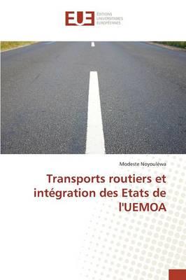 Transports Routiers Et Int�gration Des Etats de l'Uemoa - Omn.Univ.Europ. (Paperback)