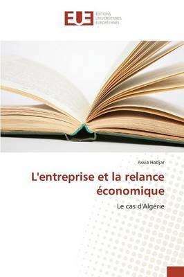 L'Entreprise Et La Relance �conomique - Omn.Univ.Europ. (Paperback)