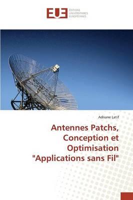 """Antennes Patchs, Conception Et Optimisation """"applications Sans Fil"""" - Omn.Univ.Europ. (Paperback)"""