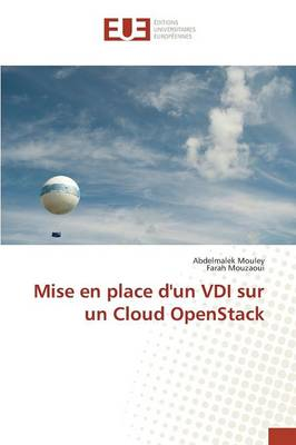Mise En Place d'Un VDI Sur Un Cloud Openstack - Omn.Univ.Europ. (Paperback)