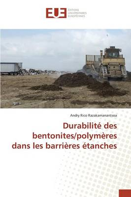 Durabilit� Des Bentonites/Polym�res Dans Les Barri�res �tanches - Omn.Univ.Europ. (Paperback)