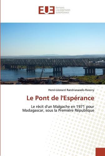 Le Pont de l'Esp�rance - Omn.Univ.Europ. (Paperback)