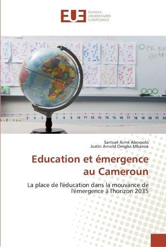 Education Et Emergence Au Cameroun (Paperback)
