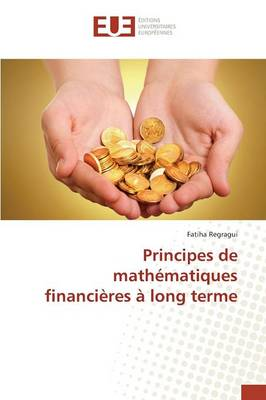 Principes de Math�matiques Financi�res � Long Terme - Omn.Univ.Europ. (Paperback)