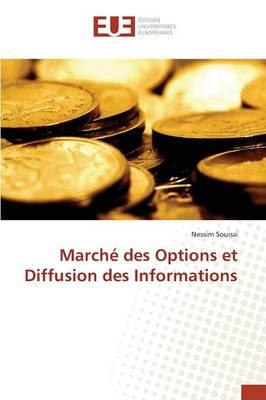 March Des Options Et Diffusion Des Informations - Omn.Univ.Europ. (Paperback)