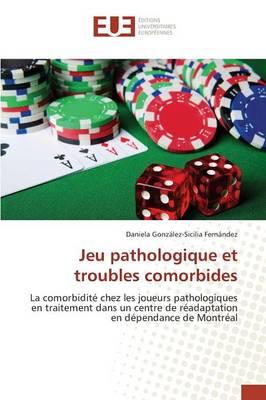 Jeu Pathologique Et Troubles Comorbides - Omn.Univ.Europ. (Paperback)