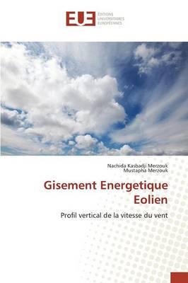 Gisement Energetique Eolien - Omn.Univ.Europ. (Paperback)