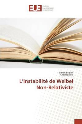 L'Instabilit de Weibel Non-Relativiste (Paperback)