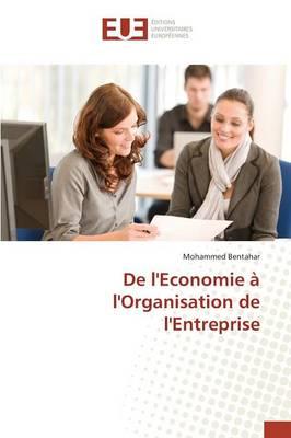 de Leconomie a Lorganisation de Lentreprise - Omn.Univ.Europ. (Paperback)