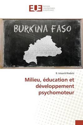 Milieu, Education Et Developpement Psychomoteur (Paperback)