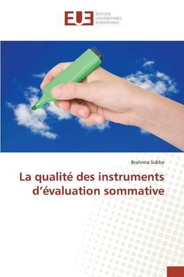 La Qualit Des Instruments d' valuation Sommative - Omn.Univ.Europ. (Paperback)